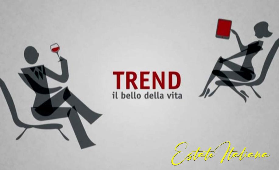 TREND – Estate Italiana